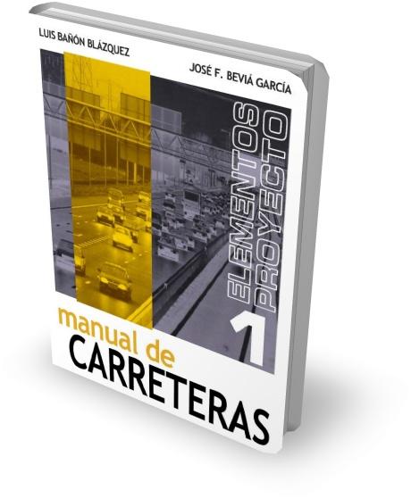 Manual de Carreteras 1 - Luis Nañón Blázquez