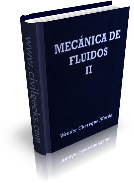 Libro de Mecánica de Fluidos II [Wendor Chereque]