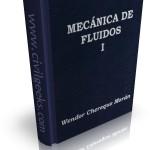 Libro de Mecánica de fluidos I – [Wendor Chereque]