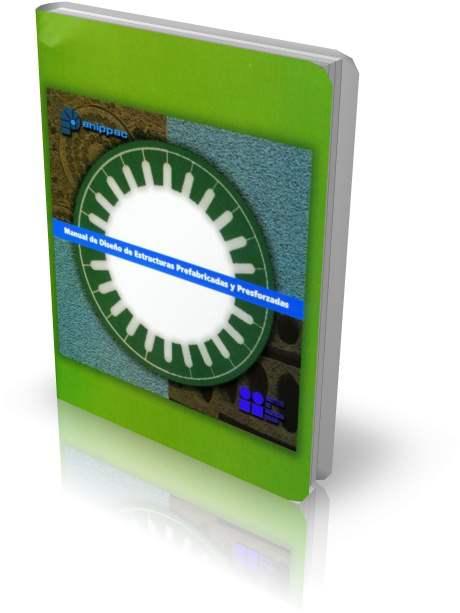 Manual de diseño de Estructuras  Prefabricadas y Presforzadas