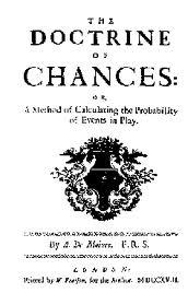 Libro de Moivre en el cual se presento por primera vez la distribucion normal.