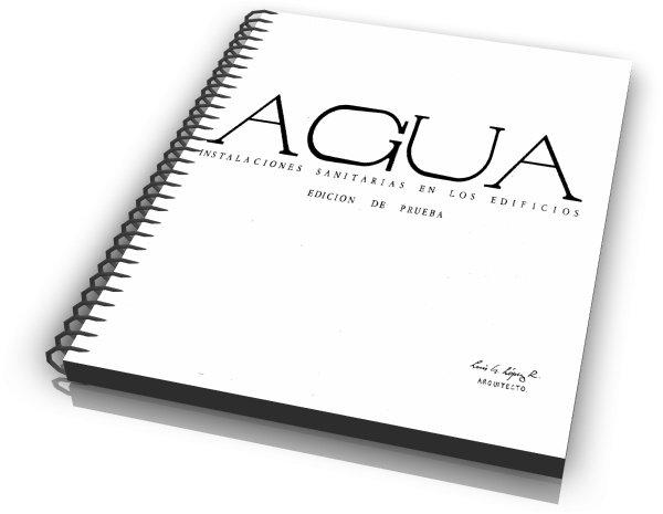 Agua, Instalaciones Sanitarias En Los Edificios [Arq. Luis López]