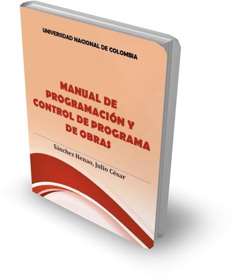 Manual de programación y control de programa de obras [Ing. Julio Sánchez]