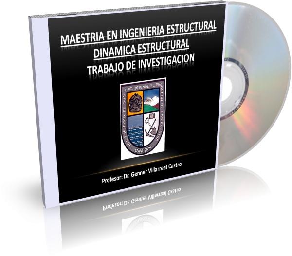 Trabajos del curso dinámica estructural - maestría en ingeniería estructural (UNASAM)