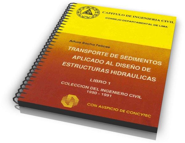 Transporte de Sedimentos Aplicado al Diseño de Estructuras Hidráulicas (Capítulo D)