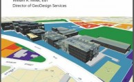 """Introducing Geo-Design:The Concept"", por William Miller, para ESRI"