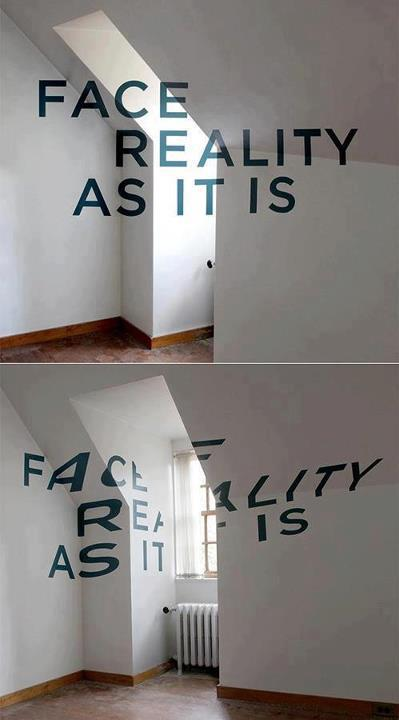 """""""Enfrenta la realidad como es"""". A veces un cambio de paradigma ayuda a resolver mejor el problema"""