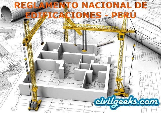 Normas del Reglamento Nacional de Edificaciones (RNE) [vigentes] - Perú