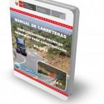 """Manual de Carreteras """"Especificaciones Técnicas Generales para Construcción (EG-2013)"""" [Perú]"""