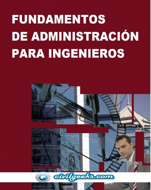 Fundamentos De Administración Para Ingenieros