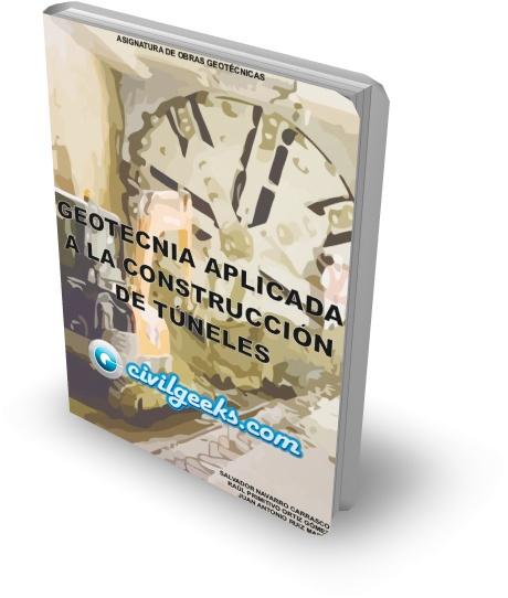 Libro: Geotecnia aplicada a la construcción de túneles