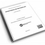 Apuntes para una breve introducción a la resistencia de materiales y temas relacionados