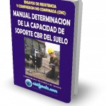MANUAL DE DETERMINACION DE LA CAPACIDAD DE SOPORTE CBR DEL SUELO