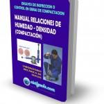 MANUAL PARA DETERMINAR RELACIONES DE HUMEDAD-DENSIDAD (COMPACTACION)