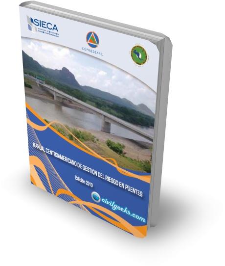 Descargar Gratis el Manual centroamericano de gestion del riesgo en puentes