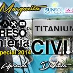 Congreso de Ingeniería Civil @IngTitanium 03 al 06 de Abril 2014 Isla de Margarita – #Venezuela