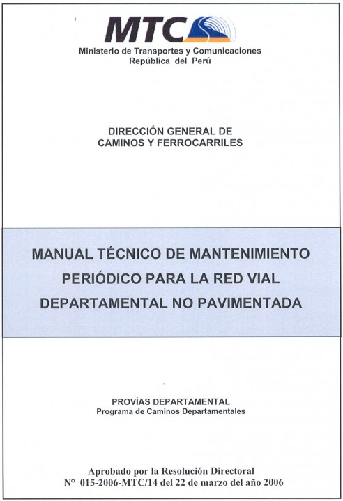 Manual Técnico de Mantenimiento Periódico para la Red Vial Departamental NO Pavimentada