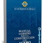 Manual #AHMSA de Diseño para la Construcción con Acero