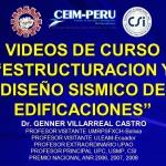 """CURSO """"ESTRUCTURACIÓN Y DISEÑO SÍSMICO DE EDIFICACIONES"""" [Dr. Genner Villarreal]"""