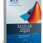 Manual de MATLAB & Simulink para Ingeniería [Ing. Miguel Ataurima]