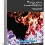 Manual de prácticas de laboratorio de termodinámica y fluidos