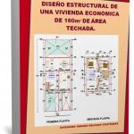 Libro de diseño estructural de una vivienda económica de 160 m² de área techada