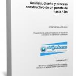 Manual de análisis, diseño y proceso constructivo de un puente de hasta 15m