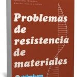 Libro de problemas resueltos de resistencia de materiales