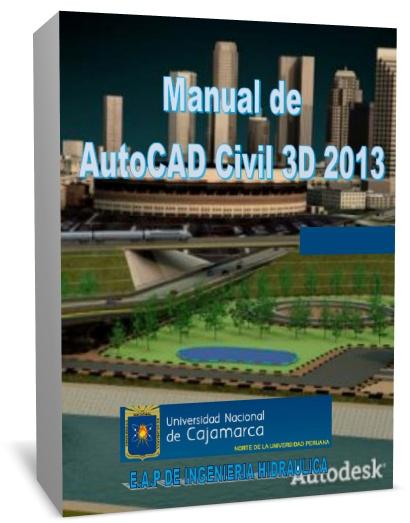 manual autocad civil 3d 2013 2014 civilgeeks com rh civilgeeks com manual civil 3d 2013 manual de autocad civil 3d 2013 en español pdf