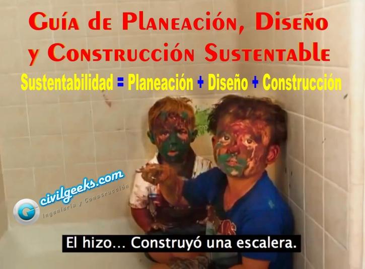 Guía de Planeación, Diseño y Construcción Sustentable