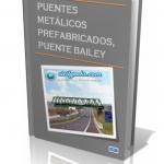 PUENTES METÁLICOS PREFABRICADOS, PUENTES BAILEY