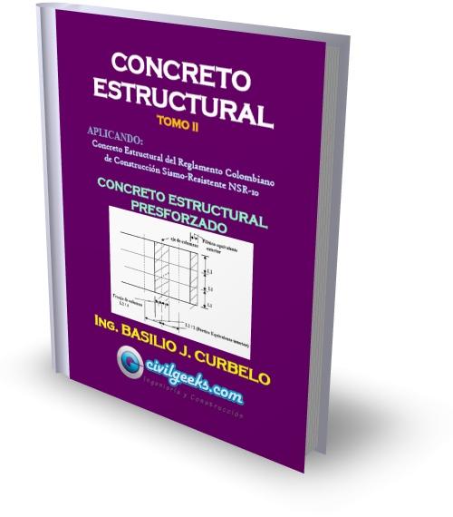 Concreto Estructural Presforzado TOMO2