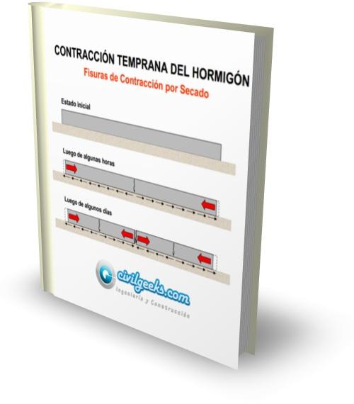 Contracción Temprana del Hormigón; Fisuras, Patologías