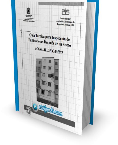 Guía Técnica para Inspección de Edificaciones después de un Sismo [Manual de Campo]