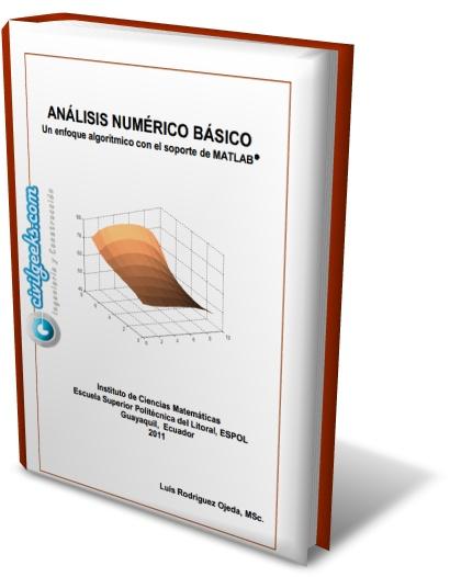 Análisis Numérico Básico Un enfoque algorítmico con el soporte de MATLAB
