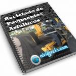 Apuntes sobre el Reciclado de Pavimentos Asfálticos