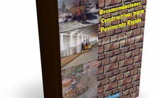 Recomendaciones Constructivas para Pavimento Rígido