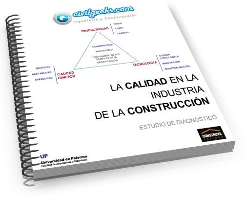 La calidad en la Industria de la Construcción