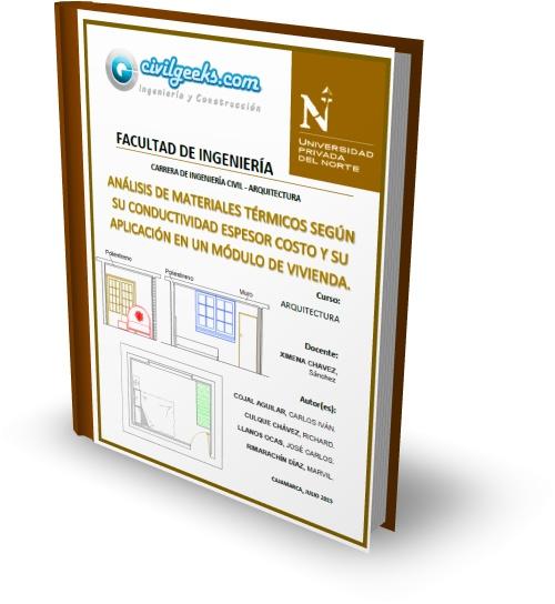 Análisis de Materiales Térmicos según su conductividad espesor Costo y su aplicación en un Módulo de Vivienda