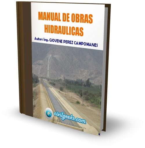 Manual de Obras Hidráulicas Ing. Giovene Perez Campomanes