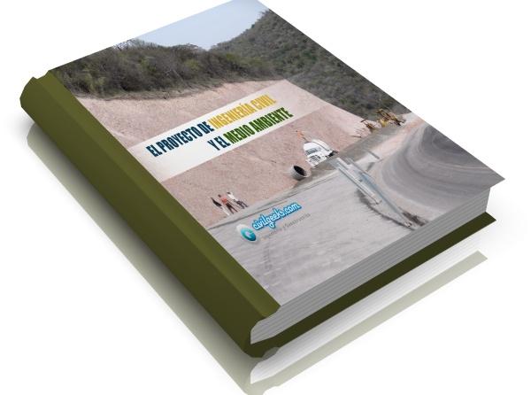 El proyecto de Ingeniería Civil y el Medio Ambiente 0