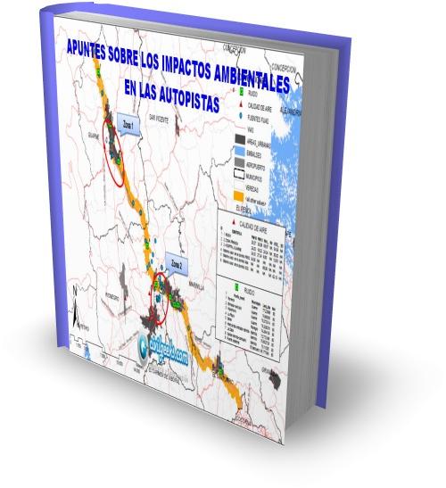 Apuntes sobre los impactos ambientales en las Autopistas