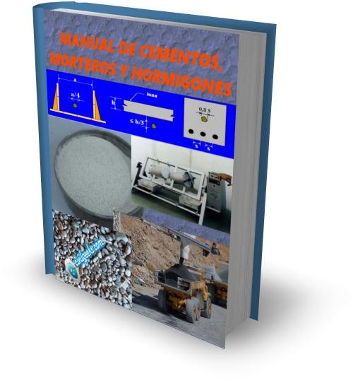 Manual de cementos, morteros y hormigones
