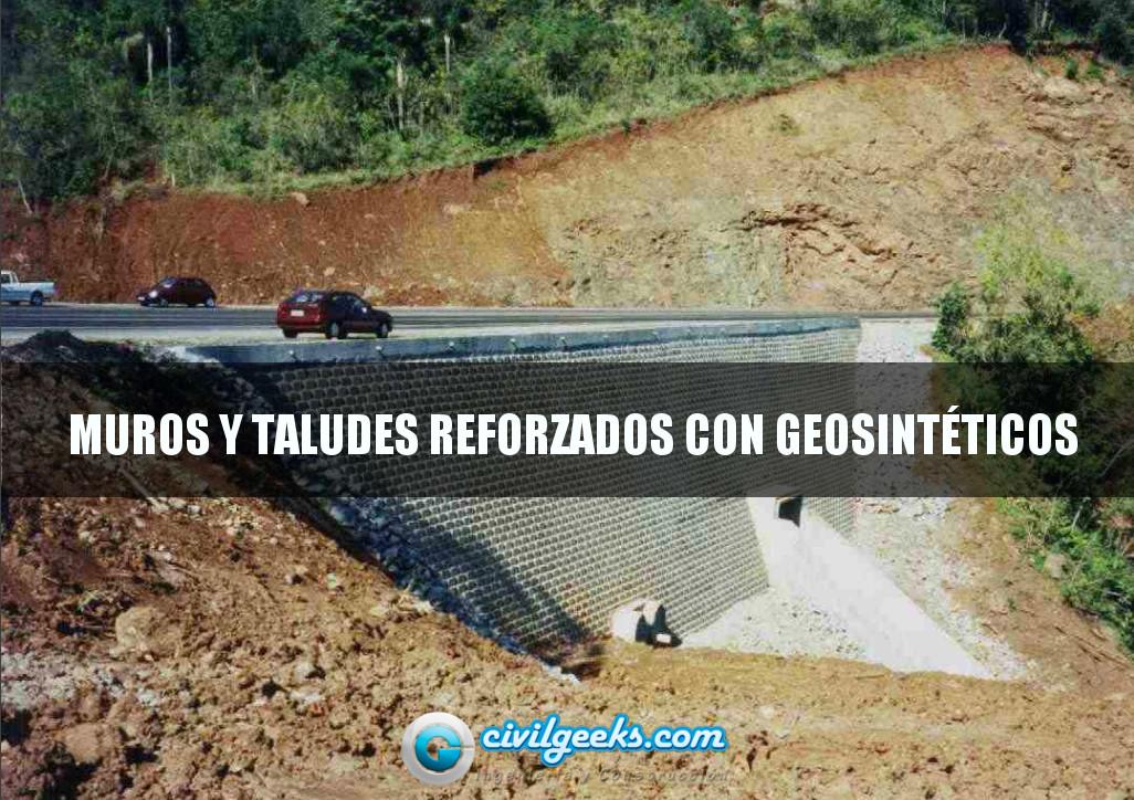 2 Muros y Taludes Reforzados con Geosintéticos