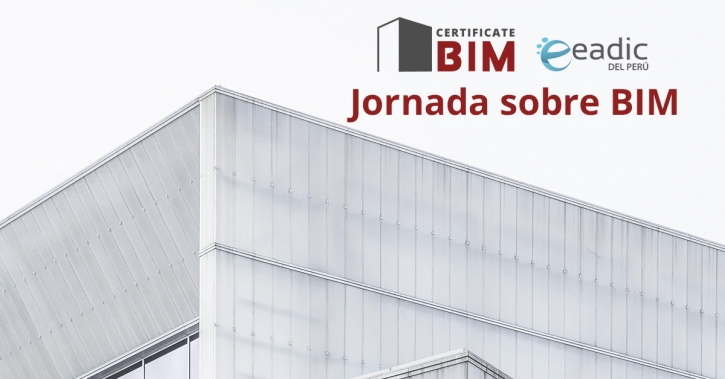 Jornada sobre BIM: Desafíos y Oportunidades en Perú