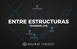 Entre-estructuras-zigurat-global-institute-technology