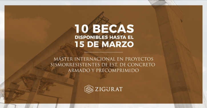 MÁSTER-INTERNACIONAL-EN PROYECTOS SISMORRESISTENTES-ESTRUCTURAS-CONCRETO-ARMADO-PRECOMPRIMIDO-zigurat