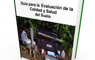 guia para la evaluacion de la calidad y salud del suelo