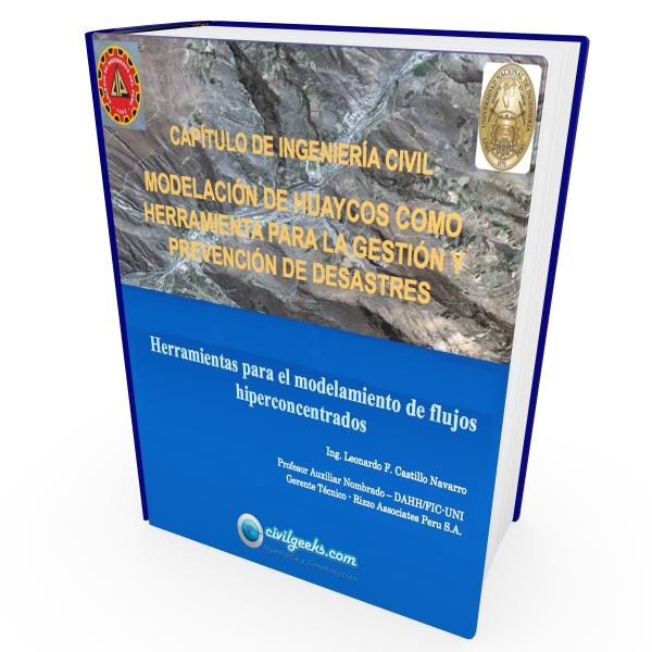 Modelación de Huaycos como herramienta para la gestión y prevención de Desastres