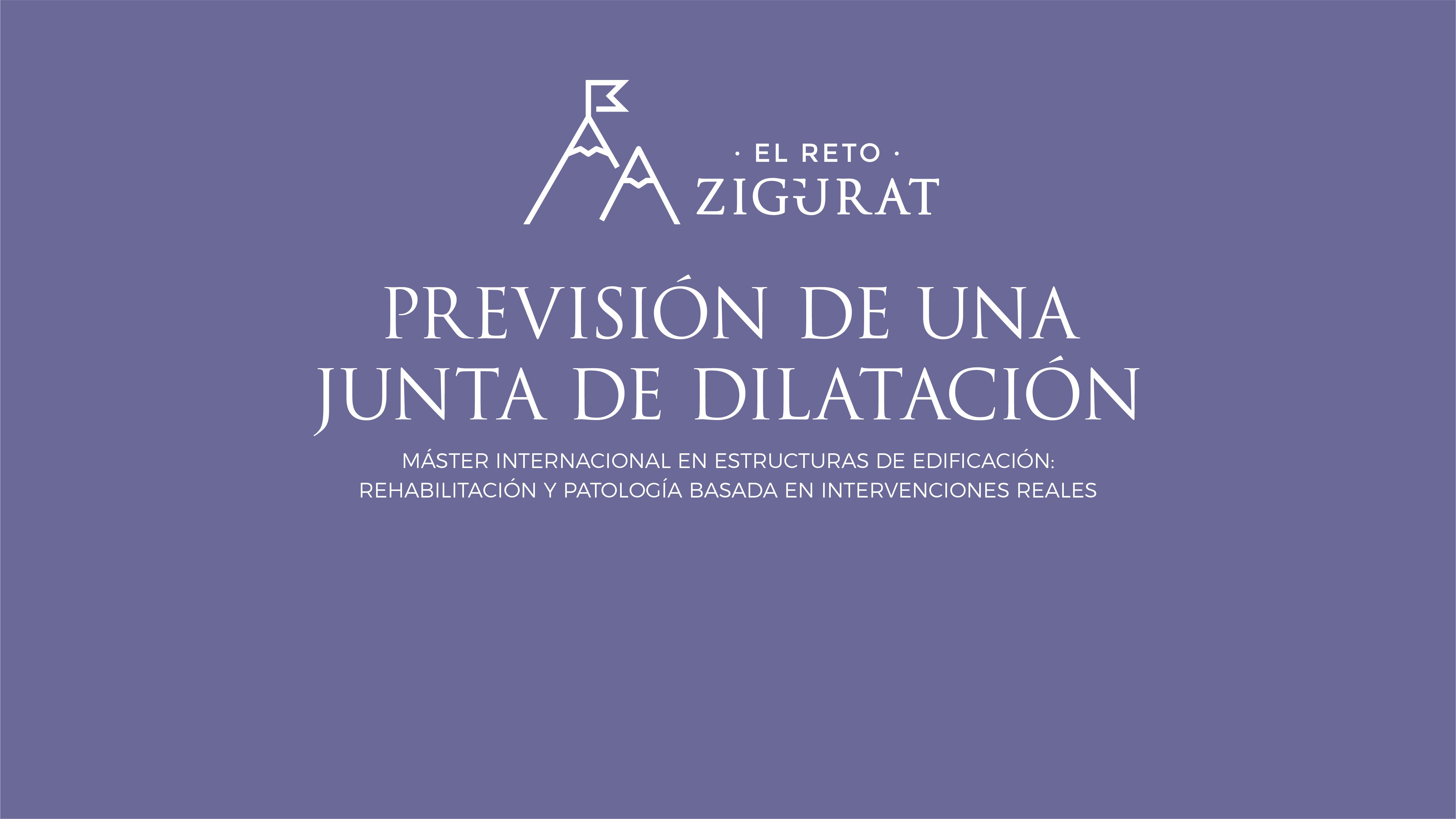 PREVISION-JUANTA-DILATICION-REHABILITACION-ZIGURAT-global